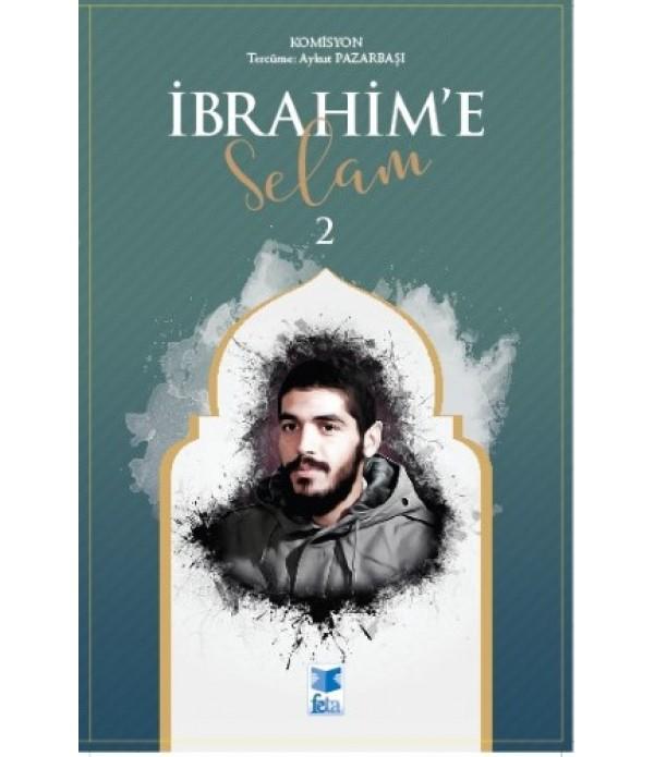 İbrahim'e Selam 2