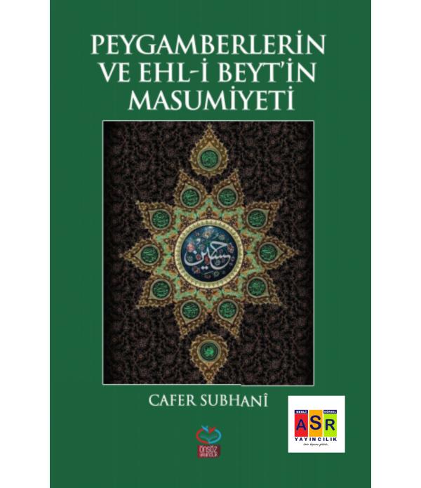 PEYGAMBERLERİN VE EHL-İ BEYT'İN MASUM...