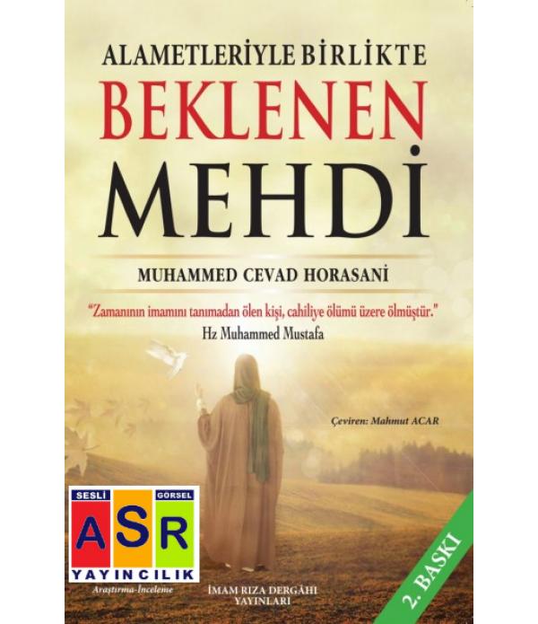 ALAMETLERİYLE BİRLİKTE BEKLENEN MEHD�...