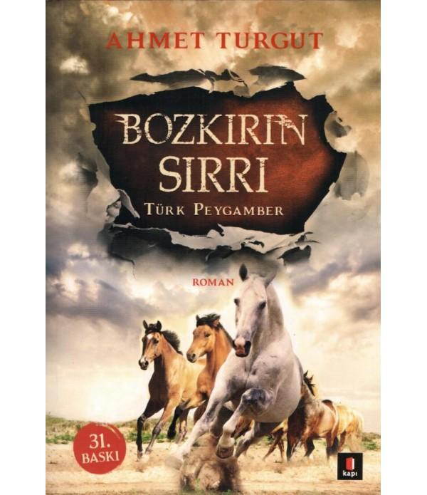 Bozkırın Sırrı - Türk Peygamber