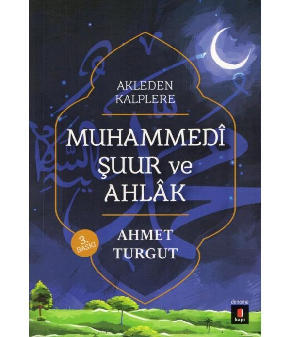 Muhammedî Şuur ve Ahlâk
