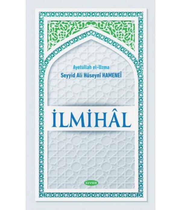 İlmihâl  / Ayetullah el-Uzma Seyyid Al...