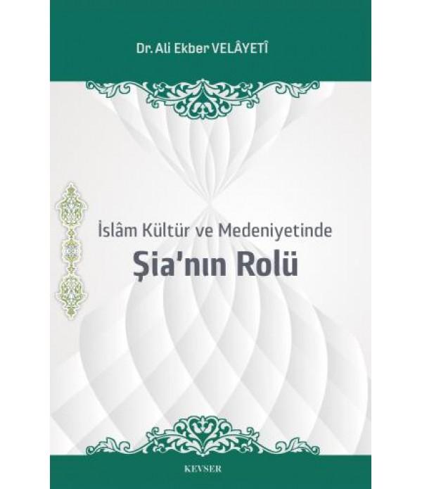İslâm Kültür ve Medeniyetinde Şia'...