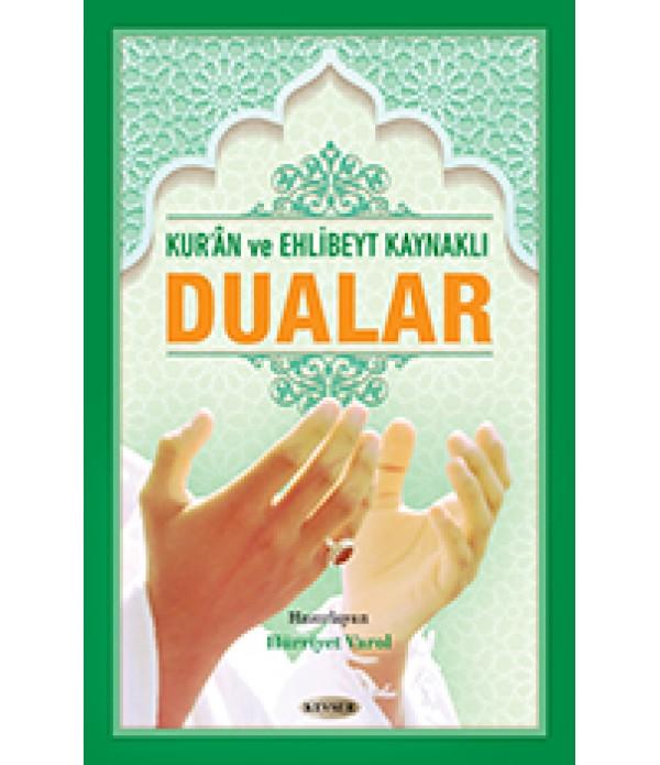 Kur'an ve Ehlibeyt Kaynaklı Dualar