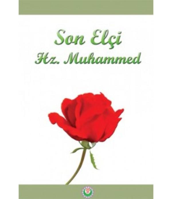 Son Elçi Hz. Muhammed