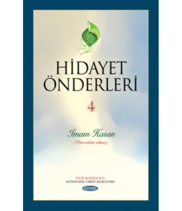 Hidayet Önderleri İmam Hasan c.4