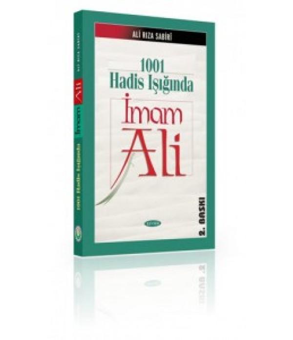 1001 Hadis Işığında İmam Ali