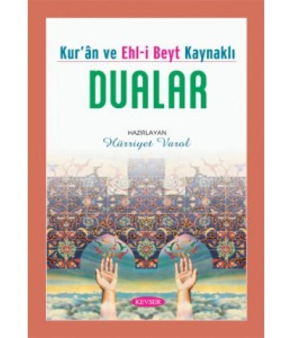 Kur'an ve Ehl-i Beyt Kaynaklı Dualar