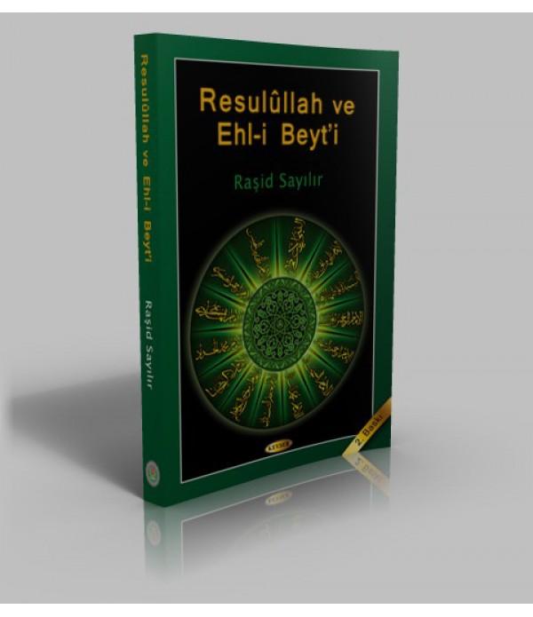 Resulullah ve Ehl-i Beyt'i