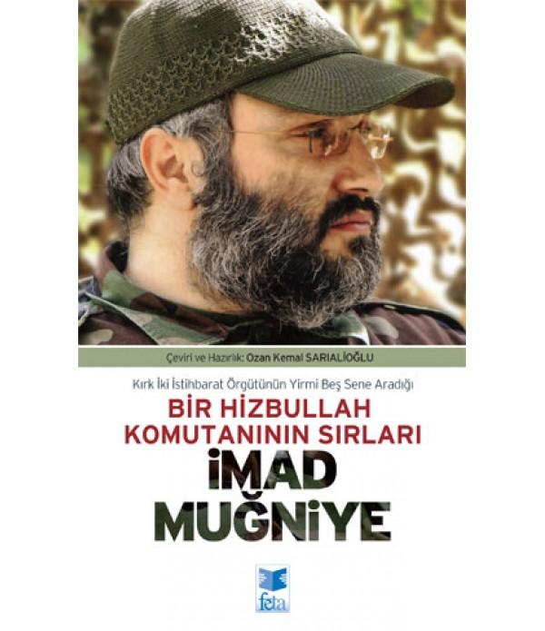 İmad Muğniye - Bir Hizbullah Komutanı...